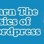 Discover WordPress – All the Basics in one Video
